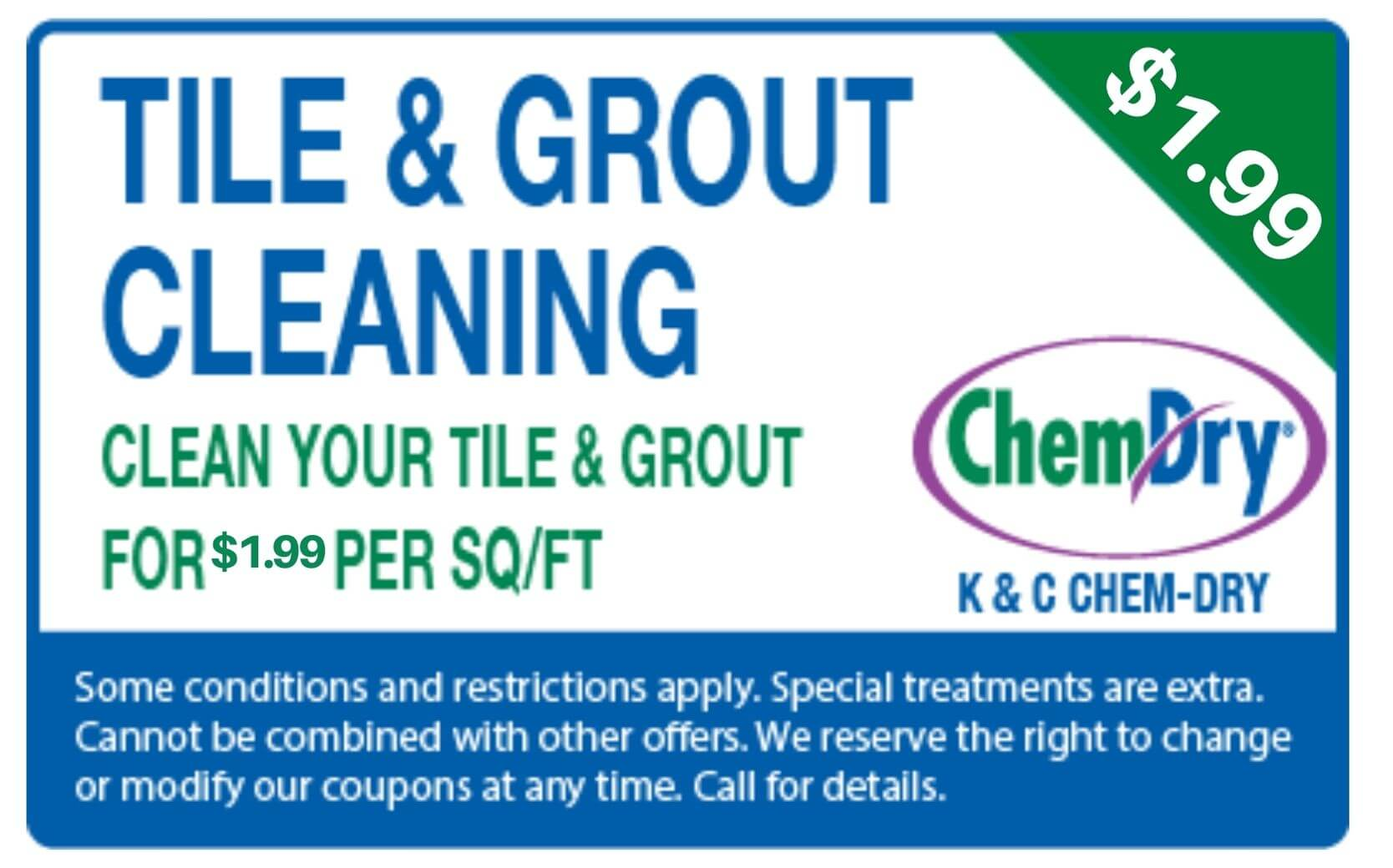 tile cleaning for 1.99 per sq/ft coupon